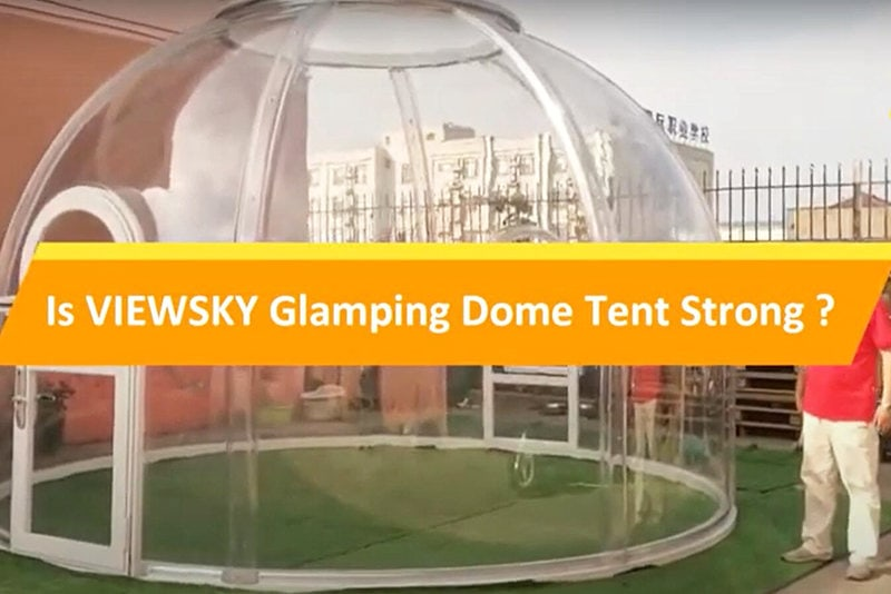 Testing Strength of glamping Tent